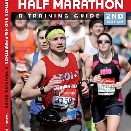 Marathon and Half Marathon: A Training Guide